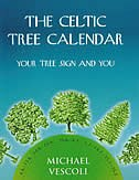Book The Celtic Tree Calendar: Your Tree Sign and You by Michael Vescoli