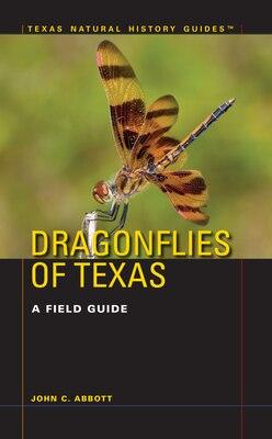 Book Dragonflies of Texas: A Field Guide by John C. Abbott