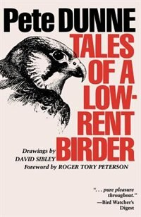 Book Tales of a Low-Rent Birder by Pete Dunne
