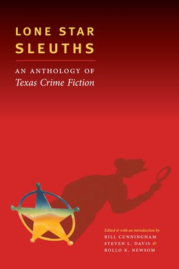 Book Lone Star Sleuths: An Anthology of Texas Crime Fiction by Bill Cunningham