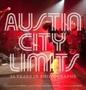 Book Austin City Limits: 35 Years in Photographs by Toland, Newton, Scott