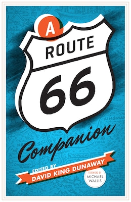 Book A Route 66 Companion by David King Dunaway
