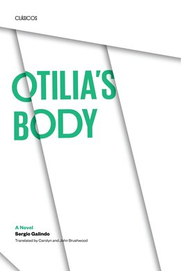 Book Otilias Body: A Novel by Sergio Galindo