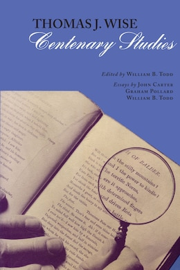 Book Thomas J. Wise: Centenary Studies by William B. Todd