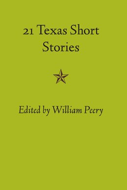 Book 21 Texas Short Stories by William Peery