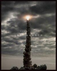 Last Launch: Discovery, Endeavour, Atlantis