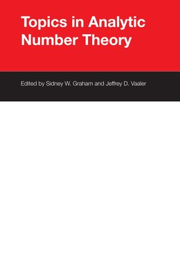Book Topics in Analytic Number Theory by Sidney W. Graham