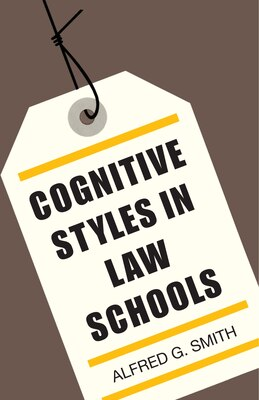 Book Cognitive Styles in Law Schools by Alfred G. Smith