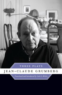 Book Jean-Claude Grumberg: Three Plays by Jean-Claude Grumberg