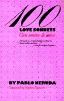 Book 100 Love Sonnets: Cien sonetos de amor by Pablo Neruda