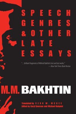 Book Speech Genres And Other Late Essays by M. M. Bakhtin