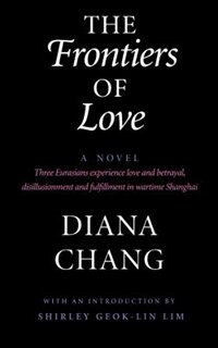Book The Frontiers of Love: A Novel by Diana C. Chang