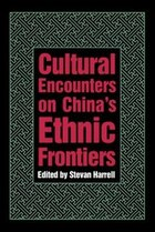 Cultural Encounters on China's Ethnic Frontiers