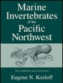 Book Marine Invertebrates of the Pacific Northwest: With Additions and Corrections by Eugene N. Kozloff