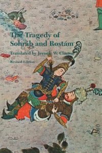 Book The Tragedy of Sohrab and Rostam: Revised Edition by Abol-Qasem Ferdowsi