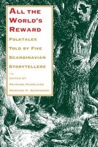 Book All the Worlds Reward: Folktales Told by Five Scandinavian Storytellers by Reimund Kvideland