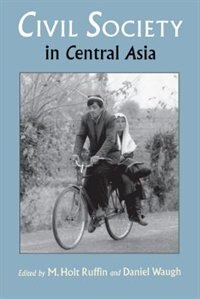 Book Civil Society in Central Asia by M. Holt Ruffin