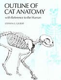 Book Outline of Cat Anatomy: With Reference to the Human by Stephen G. Gilbert