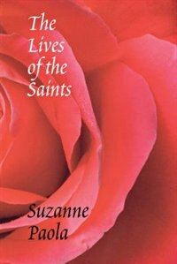 Book The Lives of the Saints by Suzanne Paola
