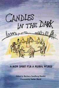 Book Candles In The Dark: A New Spirit for a Plural World by Barbara Sundberg Baudot