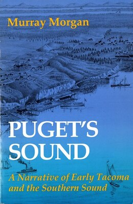Book Pugets Sound by Murray Morgan