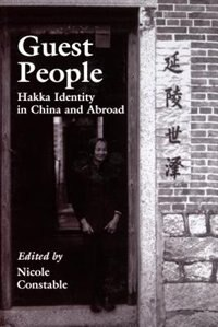 Book Guest People: Hakka Identity in China and Abroad by Nicole Constable