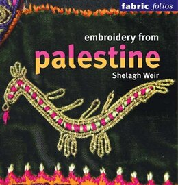 Book Embroidery From Palestine by Shelagh Weir