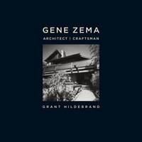 Gene Zema, Architect, Craftsman