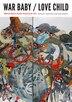 War Baby / Love Child: Mixed Race Asian American Art by Laura Kina
