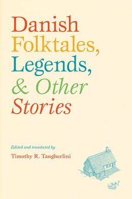 Book Danish Folktales, Legends, and Other Stories by Timothy R. Tangherlini
