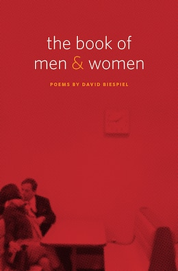 Book The Book of Men and Women: Poems by David Biespiel