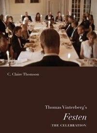 Thomas Vinterbergs Festen ( The Celebration)