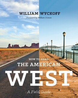 Book How to Read the American West: A Field Guide by William Wyckoff