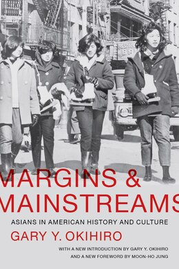 Book Margins and Mainstreams: Asians in American History and Culture by Gary Y. Okihiro