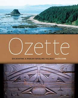 Book Ozette: Excavating a Makah Whaling Village by Ruth Kirk