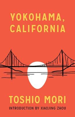 Book Yokohama, California by Toshio Mori