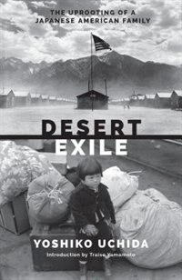 Book Desert Exile: The Uprooting of a Japanese American Family by Yoshiko Uchida
