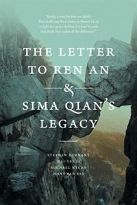 The Letter to Ren An and Sima Qian?s Legacy