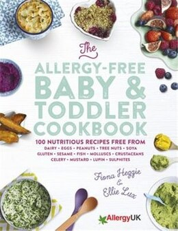 Book The Allergy-free Baby & Toddler Cookbook by Fiona Heggie