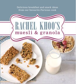 Book Rachel Khoo's Muesli And Granola by Rachel Khoo