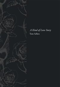 Book A Kind Of Love Story by Tom Sellers