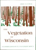 Book The Vegetation Of Wisconsin: An Ordination of Plant Communities by John T. Curtis