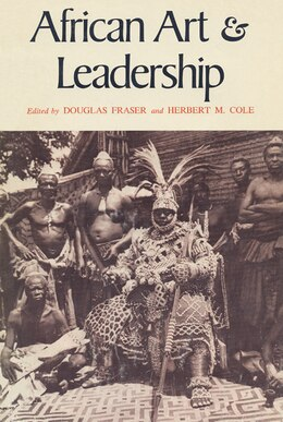 Book African Art And Leadership by Douglas Fraser