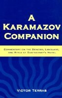 Book A Karamazov Companion: Commentary On The Genesis, Language, And Style Of Dostoevsky's Novel by Victor Terras