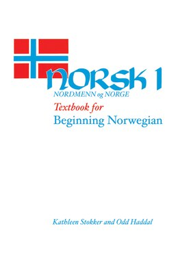 Book Norsk, nordmenn og Norge 1: Textbook for Beginning Norwegian by Kathleen Stokker