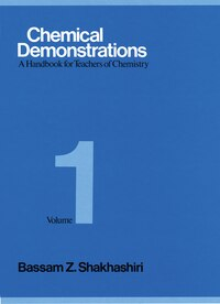 Chemical Demonstrations, Volume 1: A Handbook for Teachers of Chemistry