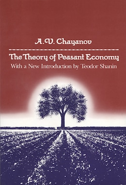 Book The Theory Of Peasant Economy by A.v. Chayanov
