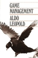 Book Game Management by Aldo Leopold