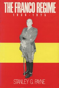 The Franco Regime, 1936?1975