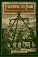 Book Speculators And Slaves: Masters, Traders, And Slaves In The Old South by Michael Tadman